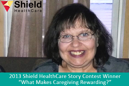Shield HealthCare Caregiver Story Contest 2013 Winner