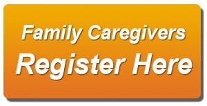 Family Caregivers Register Here