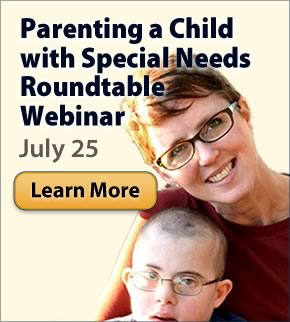 Parenting a Child with Special Needs Roundtable Webinar