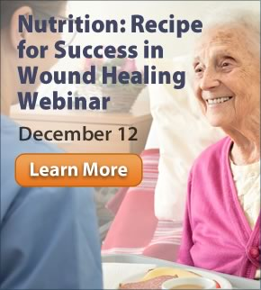 Nutrition: Recipe for Success in Wound Healing Webinar: December 12