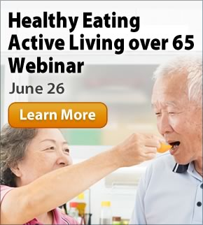 Focus on Prevention: Healthy Eating, Active Living over 65 Webinar June 24