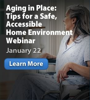 Aging in Place: Tips for a Safe, Accessible Home Environment:  January 22
